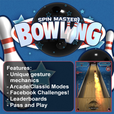 Spin Master Bowling - for ipad, iphone, android, PC, Mac, Blackberry playbook