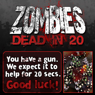 Zombies: Dead in 20 - for ipad, iphone, android.